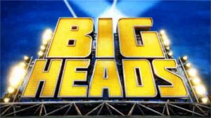 Bigheads