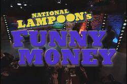 National Lampoon's Funny Money Pilot.jpg
