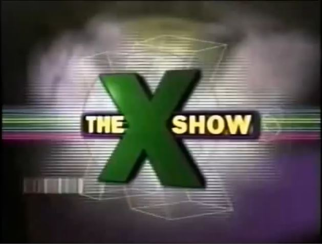 The X Show