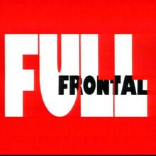Full Frontal (Ep. 41-53).jpg