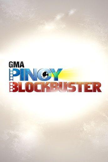 GMA Pinoy Blockbuster