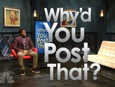 Why'd You Post That?