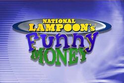 National Lampoons Funny Money.jpg