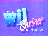 The Wil Shriner Show