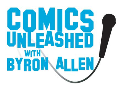 Comics Unleashed With Byron Allen