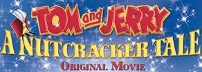 Tom and Jerry A Nutcracker Tale.jpg