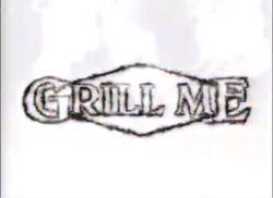 Grill Me.jpg