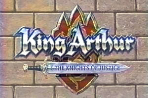 King Arthur & The Knights of Justice