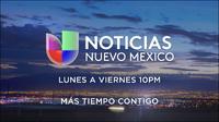 Kluz noticias univision nuevo mexico 10pm mas tiempo contigo promo 2019