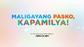 Maligayang pasko, kapamilya 2017
