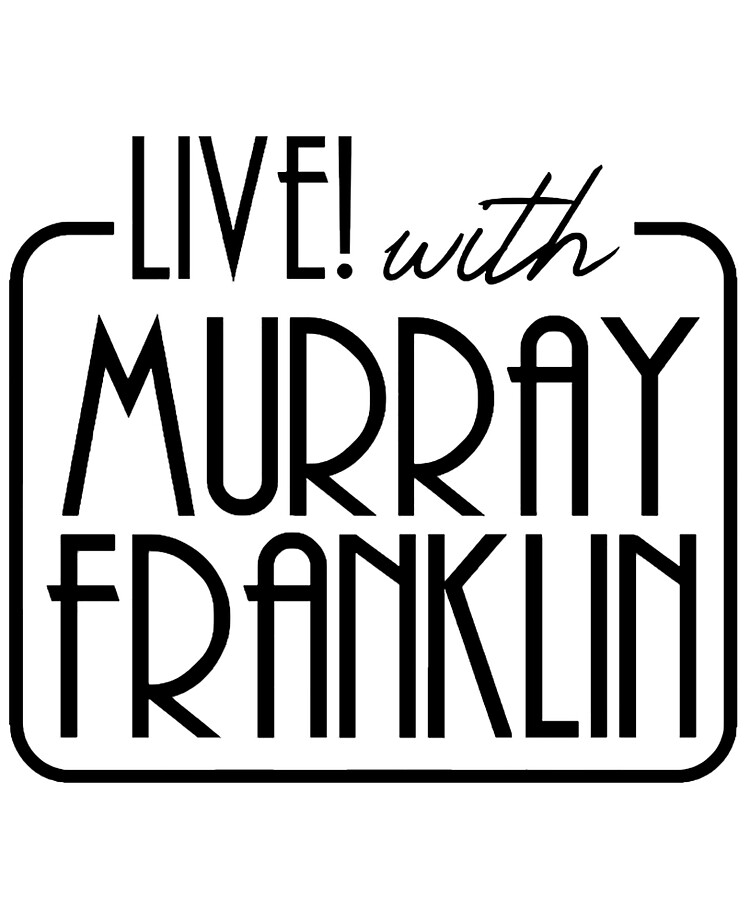 Live! with Murray Franklin