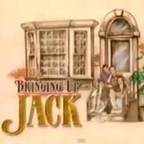 Bringing Up Jack