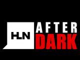 HLN After Dark