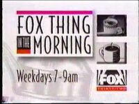Fox Thing In The Morning 1994 Promo