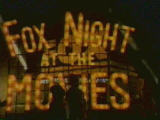 Fox Night at the Movies