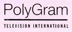 PolyGram Television International II