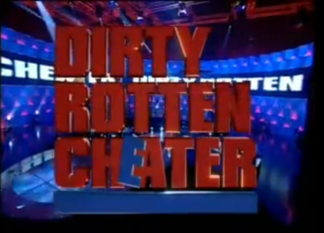 Dirty Rotten Cheater (UK)