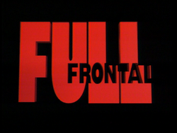 Full Frontal (Ep. 67-92).png