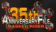 35th Masked Rider Anniversary File
