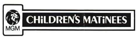 MGM Children's Matinees