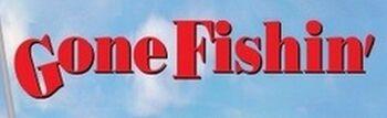 Gone Fishin' movie logo.jpg