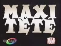 Maxitete