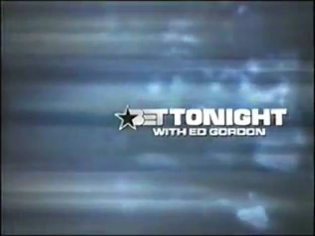 BET Tonight with Ed Gordon