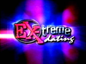 EX-treme Dating