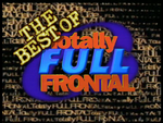 The Best of Totally Full Frontal (1999)