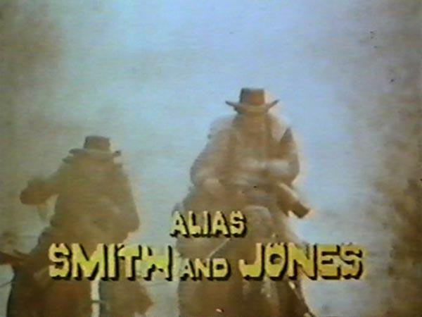 Alias Smith and Jones (1971)