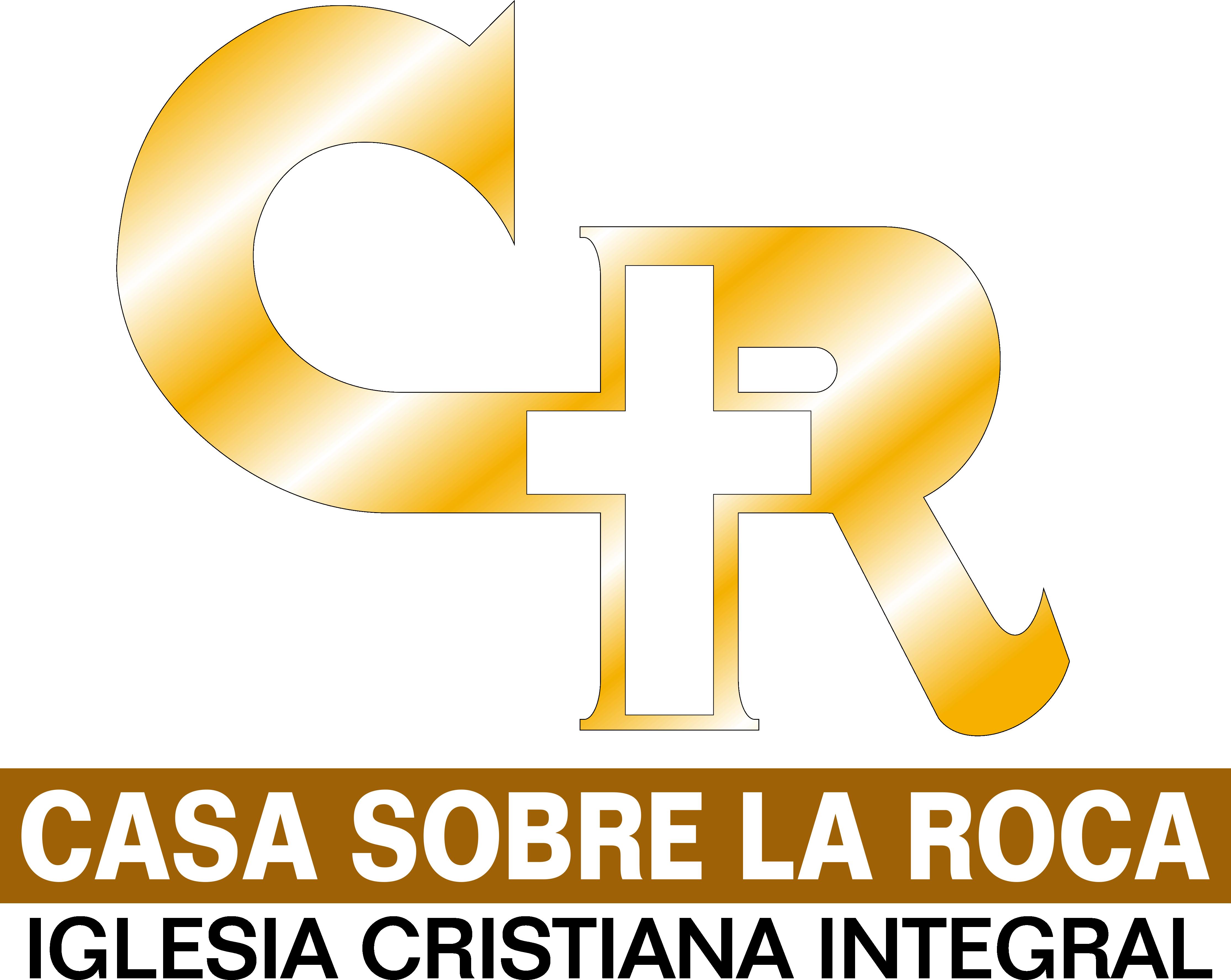 Casa Sobre la Roca Iglesia Cristiana Integral