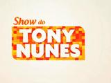 Show do Tony Nunes