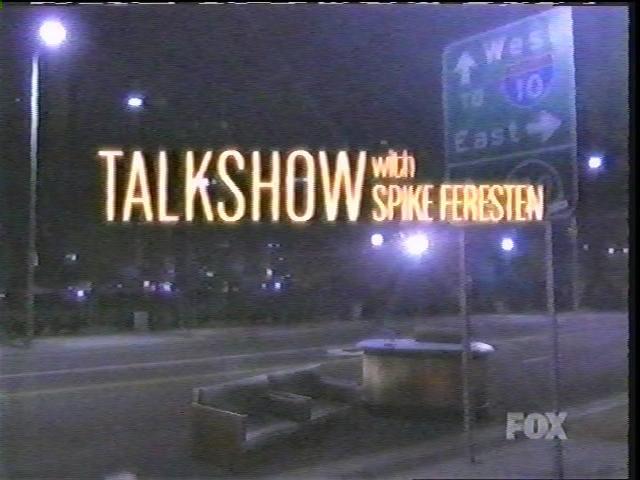 Talkshow with Spike Feresten