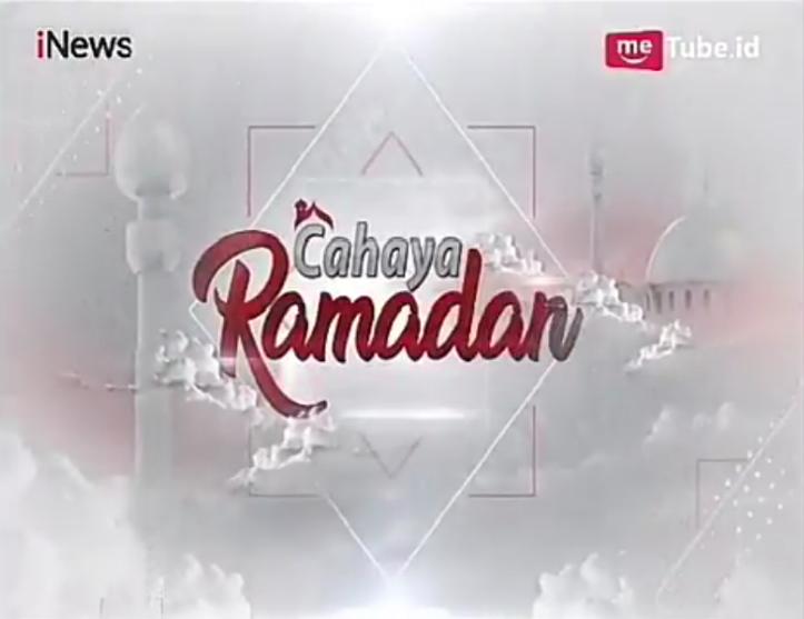 Cahaya Ramadhan (iNews Program)