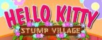 Hello Kitty's Stump Village