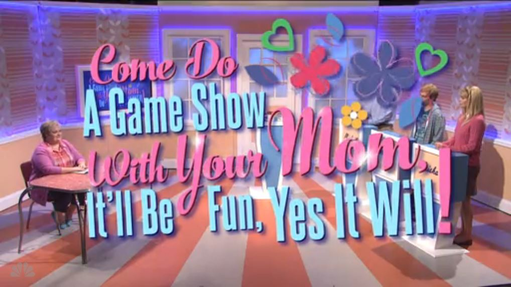 Come Do a Game Show with Your Mom, It'll Be Fun, Yes It Will!