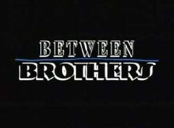 Between brothers.jpg