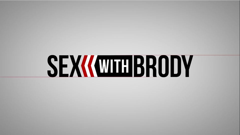Sex with Brody
