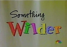 Something Wilder