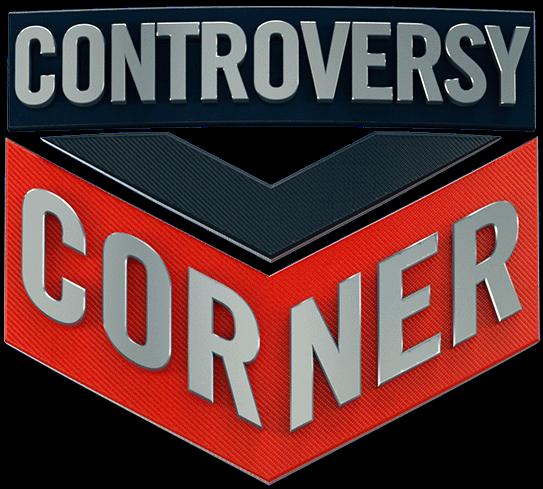 Controversy Corner