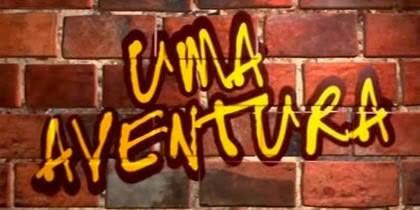 Uma Aventura (series)