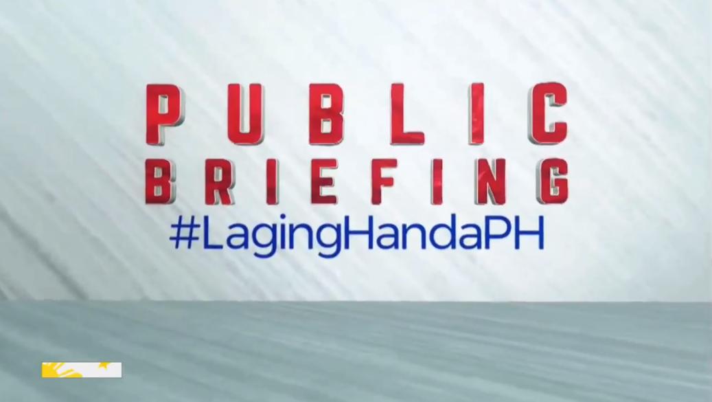 Laging Handa Public Briefing