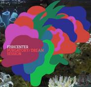 Fishcenter2019 (Purgatory Dream Session)