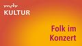 Mdr kultur folkimkonzert 1920 1080