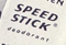 Speed Stick