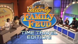 Celebrity Family Feud Time Travel Edition!.png