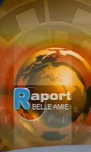 Belle amie (Raport/News)