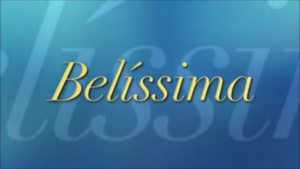 Belíssima 2005 reprise 2018 abertura.png