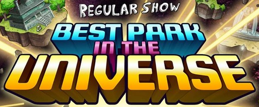 Regular Show - Best Park in the Universe