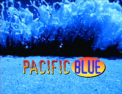Pacific Blue (1996 TV Series)
